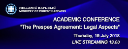 Academic Conference/The Prespes Agreement: Legal Aspects